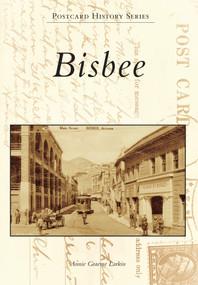 Bisbee by Annie Graeme Larkin, 9780738599960