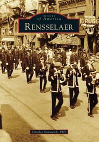 Rensselaer by Charles Semowich PhD, 9780738591704