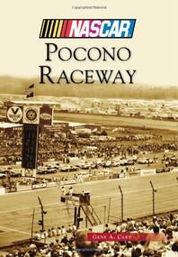 Pocono Raceway (NASCAR Library Collection) by Gene A. Card, 9781467119979