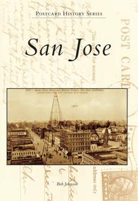 San Jose by Bob Johnson, 9780738580838
