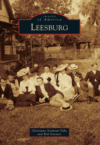 Leesburg - 9780738590790 by Glorianne Seymour Fahs, Bob Grenier, 9780738590790