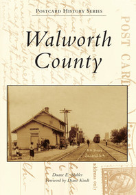 Walworth County - 9781467110297 by Duane E. Stabler, Diane Kindt, 9781467110297