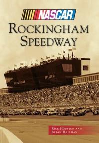 Rockingham Speedway (NASCAR Library Collection) by Rick Houston, Bryan Hallman, 9780738599496