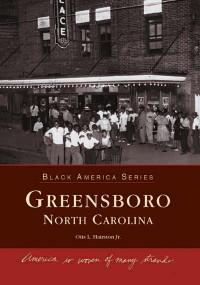 Greensboro, North Carolina by Otis L. Hairston Jr., 9780738515250