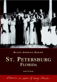 St. Petersburg, Florida by Sandra W. Rooks, 9780738515175