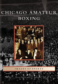 Chicago Amateur Boxing by Sean Curtin, J.J. Johnston, 9780738541389