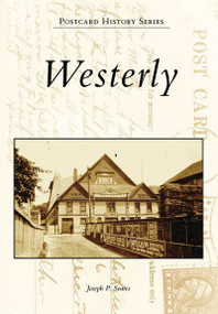 Westerly - 9780738549507 by Joseph P. Soares, 9780738549507