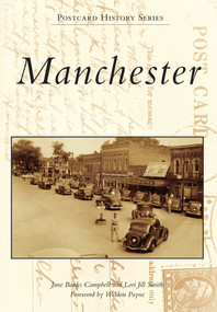 Manchester - 9781467110976 by Jane Banks Campbell, Lori Jill Smith Foreword by Weldon Payne, 9781467110976