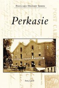 Perkasie by Ivan J. Jurin, 9780738557267
