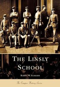 The Linsly School by Robert W. Schramm, 9780738515311