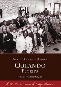 Orlando, Florida by Geraldine Fortenberry Thompson, 9780738515366