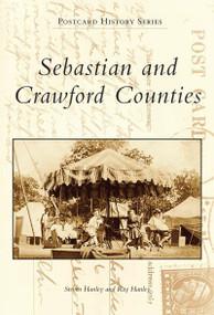 Sebastian and Crawford Counties by Steve Hanley, Ray Hanley, 9780738500515