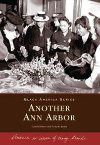 Another Ann Arbor by Carol Gibson, Lola M. Jones, 9780738540528