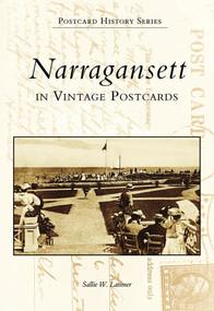 Narragansett in Vintage Postcards by Sallie W. Latimer, 9780738500867
