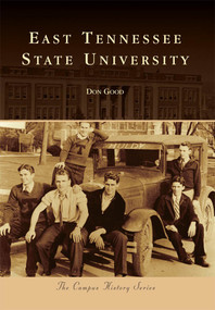 East Tennessee State University by Don Good, 9780738585888