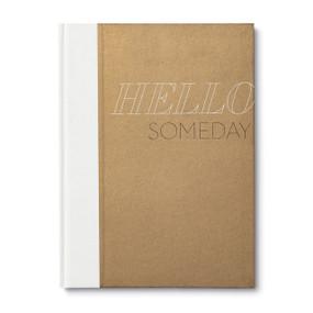 Hello Someday by Kobi Yamada and John Christianson, 9781938298967