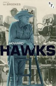Howard Hawks (New Perspectives) by Ian Brookes, 9781844575411