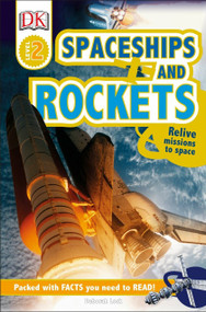 DK Readers L2: Spaceships and Rockets (Relive Missions to Space) - 9781465445117 by DK, 9781465445117