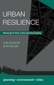 Urban Resilience (Planning for Risk, Crisis and Uncertainty) - 9781137288837 by Jon Coaffee, Peter Lee, 9781137288837