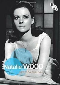 Natalie Wood by Rebecca Sullivan, 9781844576371