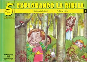5 Minutos explorando La Biblia # 1 (15 Biblia basado devocionales para chiquitos) by Katiuscia Giusti, 9781632640666