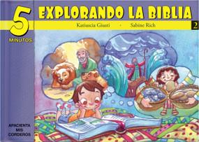 5 Minutos explorando La Biblia # 2 (15 Biblia basado devocionales para chiquitos) by Katiuscia Giusti, 9781632640673
