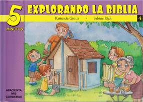 5 Minutos explorando La Biblia # 4 (15 Biblia basado devocionales para chiquitos) by Katiuscia Giusti, 9781632640697