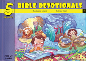 Five Minute Bible Devotionals # 2 (15 Bible Based Devotionals for Young Children) by Katiuscia Giusti, 9781632640611