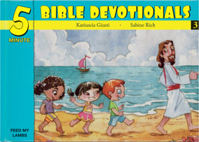 Five Minute Bible Devotionals # 3 (15 Bible Based Devotionals for Young Children) by Katiuscia Giusti, 9781632640628