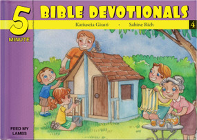 Five Minute Bible Devotionals # 4 (15 Bible Based Devotionals for Young Children) by Katiuscia Giusti, 9781632640635