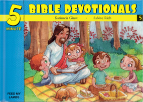 Five Minute Bible Devotionals # 5 (15 Bible Based Devotionals for Young Children) by Katiuscia Giusti, 9781632640642