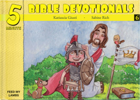 Five Minute Bible Devotionals # 6 (15 Bible Based Devotionals for Young Children) by Katiuscia Giusti, 9781632640659