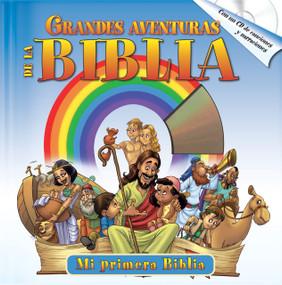 Grandes Aventuras de la Biblia with audio CD (Las mejores historias bíblicas acompañado de un CD de audio) by Yoko Matsuoka, 9781632640413