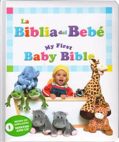 My First Baby Bible/Mi Primera Biblia (Bilingual) (Baby's First Bible/La Primera Biblia del Bebé) by Michelle Lee, 9781632640079