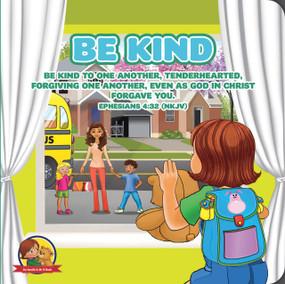 Be Kind (An Amalie & Mr B Book) by Nicoletta Antonia, 9781942214038