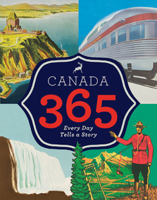 Canada 365 by Historica Dominion Institute, 9781443418355