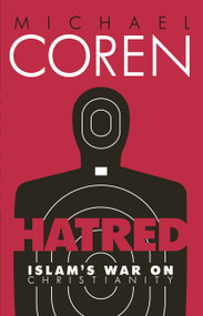 Hatred (Islam's War on Christianity) by Michael Coren, 9780771023866