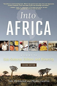 Into Africa (A Guide to Sub-Saharan Culture and Diversity) by Yale Richmond, 9781931930918