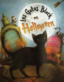 Los Gatos Black on Halloween - 9781250079459 by Marisa Montes, Yuyi Morales, 9781250079459