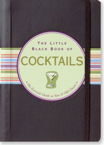 The Little Black Book Of Cocktails by , 9780880883603