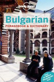 Lonely Planet Bulgarian Phrasebook & Dictionary (Miniature Edition) by Lonely Planet, Ronelle Alexander, 9781741793314