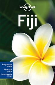 Lonely Planet Fiji by Lonely Planet, Dean Starnes, Celeste Brash, Virginia Jealous, 9781741796971