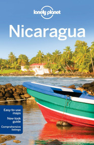 Lonely Planet Nicaragua by Lonely Planet, Alex Egerton, Greg Benchwick, 9781741796995