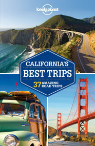 Lonely Planet California's Best Trips by Lonely Planet, Sara Benson, Nate Cavalieri, Beth Kohn, 9781741798104