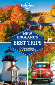 Lonely Planet New England's Best Trips by Lonely Planet, Mara Vorhees, Amy C Balfour, Paula Hardy, Caroline Sieg, 9781741798111