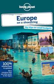 Lonely Planet Europe on a shoestring by Lonely Planet, Tom Masters, Oliver Berry, Duncan Garwood, Anthony Ham, Craig McLachlan, Andrea Schulte-Peevers, Andy Symington, Nicola Williams, Neil Wilson, 9781742204178