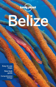 Lonely Planet Belize by Lonely Planet, Joshua Samuel Brown, Mara Vorhees, 9781742204444