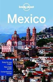 Lonely Planet Mexico by Lonely Planet, John Noble, Kate Armstrong, Stuart Butler, John Hecht, Beth Kohn, Adam Skolnick, Iain Stewart, Phillip Tang, Lucas Vidgen, 9781742208060