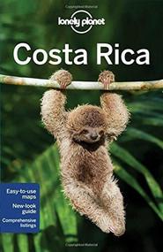Lonely Planet Costa Rica by Lonely Planet, Wendy Yanagihara, Gregor Clark, Mara Vorhees, 9781742208893