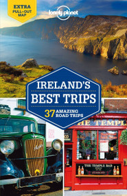 Lonely Planet Ireland's Best Trips by Lonely Planet, Fionn Davenport, Belinda Dixon, Catherine Le Nevez, Oda O'Carroll, 9781742209869